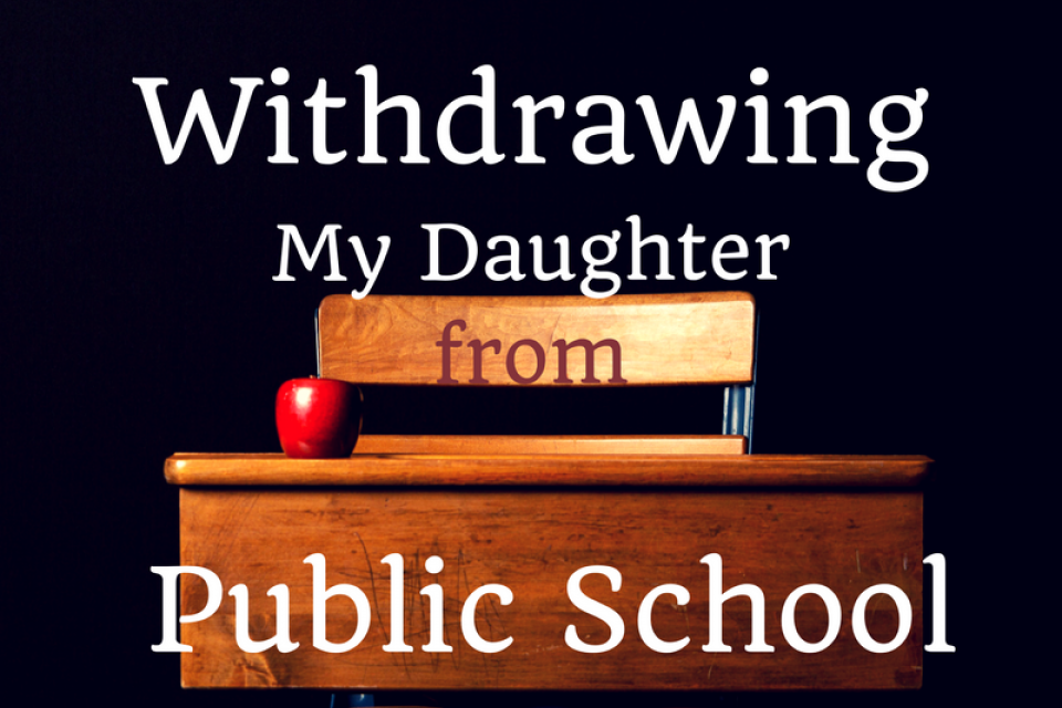 Marie's Story: Withdrawing My Daughter From Public School