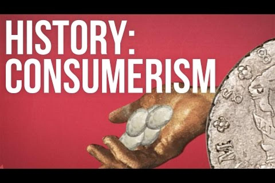 The History of Consumerism